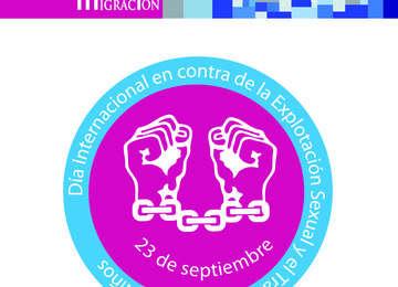 23 de septiembre. Día Internacional en contra la Explotación Sexual y Tráfico de Mujeres y niños.