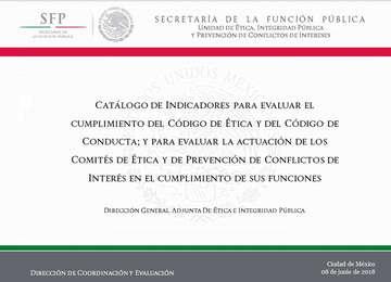 Catálogo de Indicadores para evaluar el cumplimiento del Código de Ética, 2018.
