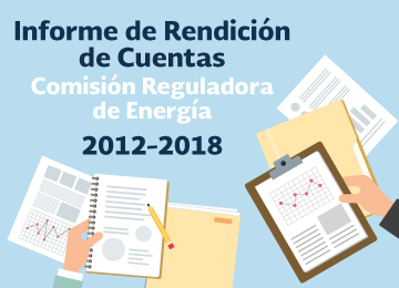 Informe de Rendición de Cuentas de la Comisión Reguladora de Energía 2012-2018
