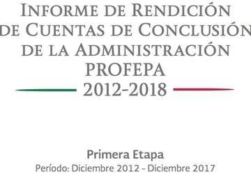 Informe de rendición de cuentas de la PROFEPA