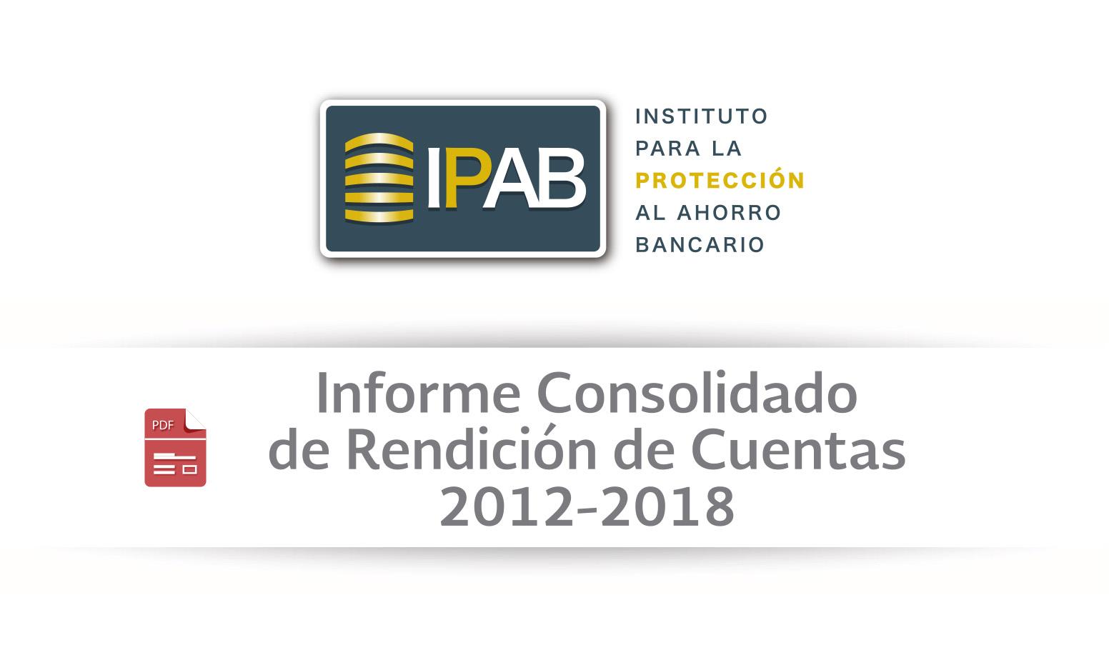 Informe Consolidado de Rendición de Cuentas 2012-2018 y Anexo del Archivo.