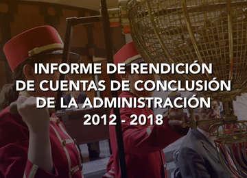 Informe de Rendición de Cuentas de la Administración 2012 - 2018