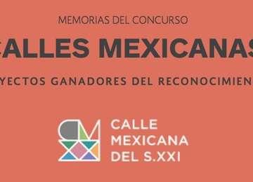 Memorias del concurso Calles Mexicanas