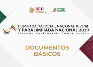Documentos básicos de la Olimpiada Nacional, Nacional Juvenil y Paralimpiada Nacional 2019