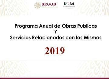 Programa Anual de Obras Publicas y Servicios Relacionados con las Mismas.