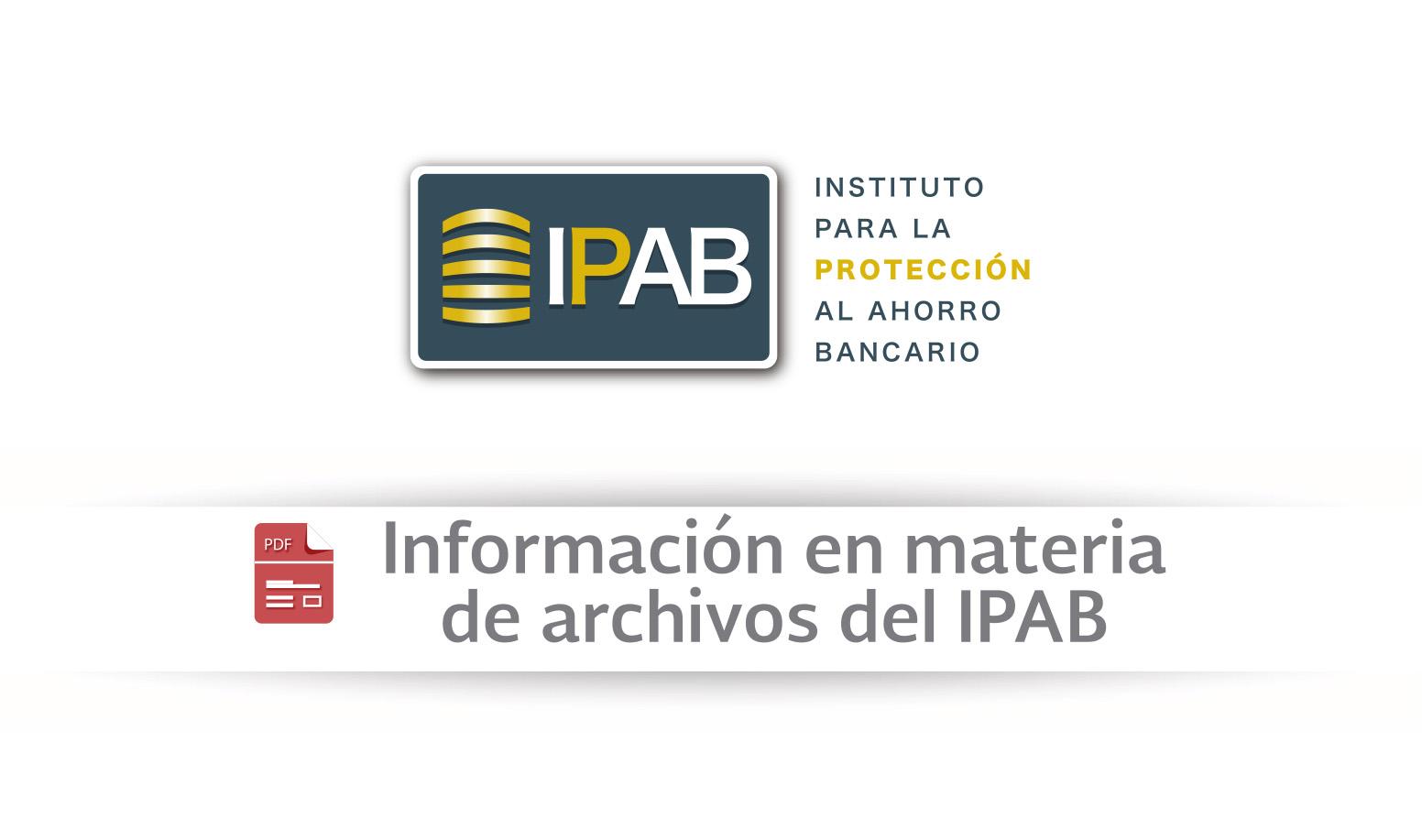 Información en materia de archivos del IPAB.
