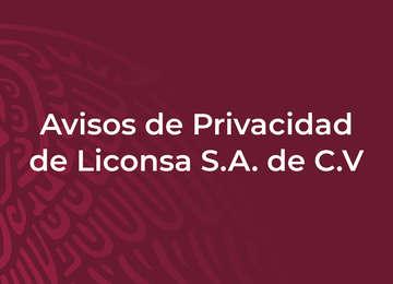 Avisos de Privacidad de Liconsa S.A. de C.V