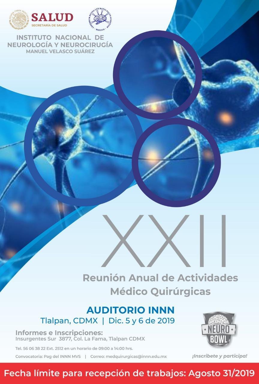 XXII Reunión Anual de Actividades Médico Quirúrgicas