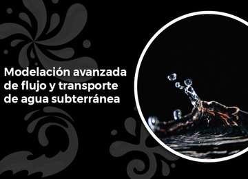 Imagen ilustrativa del curso modelación avanzada de flujo y transporte de agua subterránea