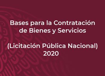 Bases para la Contratación de Bienes y Servicios (Licitación Pública Nacional) 2020