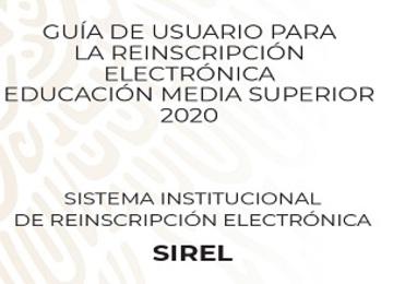 Guía de usuario para reinscripción electrónica de Educación Media Superior 2020