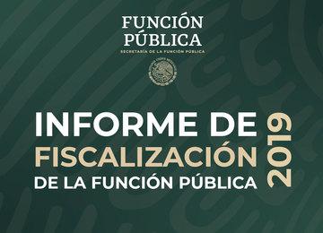 Informe de Fiscalización de la Función Pública 2019.