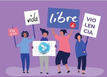 gráfico de mujeres con pancartas que dicen por una vida libre de violencia