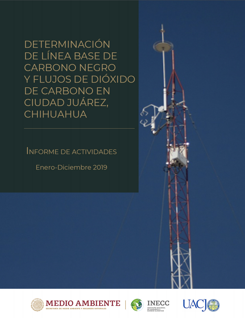 Determinación de línea base de carbono negro y flujos de dióxido de carbono en Ciudad Juárez, Chihuahua.