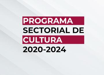 Programa Sectorial de Cultura 2020-2024