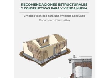 RECOMENDACIONES ESTRUCTURALES Y CONSTRUCTIVAS PARA VIVIENDA NUEVA