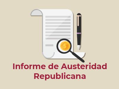 INFORME DE AUSTERIDAD REPUBLICANA