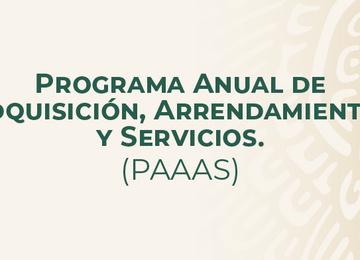 Programa Anual de Adquisiciones, Arrendamientos y Servicios PAAAS 2021