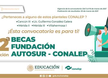 Convocatoria de Becas Fundación Autosur-CONALEP