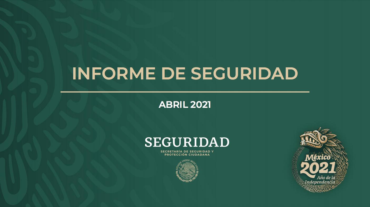 Informe mensual de seguridad abril 2021