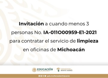 Invitación a cuando menos 3 personas No. IA-011O00959-E1-2021 para contratar el servicio de limpieza en oficinas de Michoacán