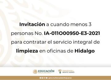 Invitación a cuando menos 3 personas No. IA-011O00950-E3-2021 para contratar el servicio integral de limpieza en oficinas de Hidalgo