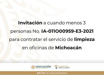 Invitación a cuando menos 3 personas No. IA-011O00959-E3-2021 para contratar el servicio de limpieza en oficinas de Michoacán