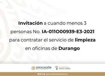 Invitación a cuando menos 3 personas No. IA-011O00939-E3-2021 para contratar el servicio de limpieza en oficinas de Durango
