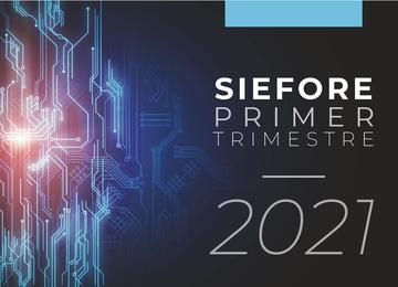Estados Financieros SIEFORE Primer Trimestre 2021