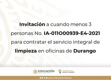 Invitación a cuando menos 3 personas No. IA-011O00939-E4-2021 para contratar el servicio integral de limpieza en oficinas de Durango