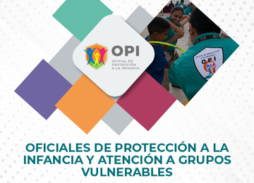 Oficiales de Protección a la Infancia y atención a grupos vulnerables