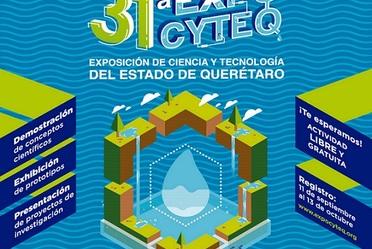 31a. Exposición de Ciencia y Tecnología del Estado de Querétaro, 2017