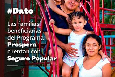 Las familias beneficiarias de Prospera cuentan con Seguro Popular
