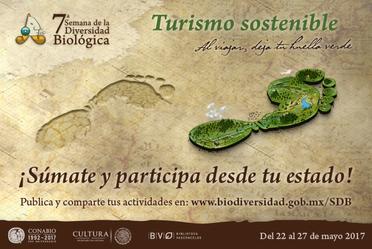 7a. Semana de la Diversidad Biológica. Turismo Sostenible, al viajar deja tu huella verde
