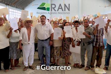 Hoy más  sujetos agrarios tienen certeza jurídica en el estado de Guerrero: RAN
