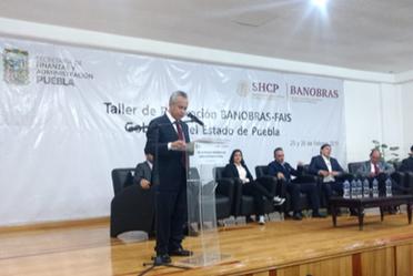 Banobras impartió el Taller de Promoción de Banobras-FAIS en Puebla