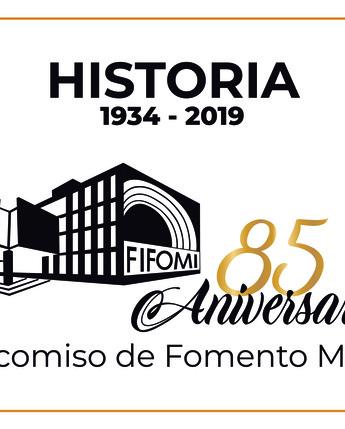 85 Aniversario del Fideicomiso de Fomento Minero