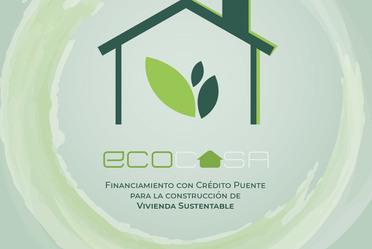 ECOCASA, Programa de Cooperación Financiera para la oferta de Vivienda Sustentable en México