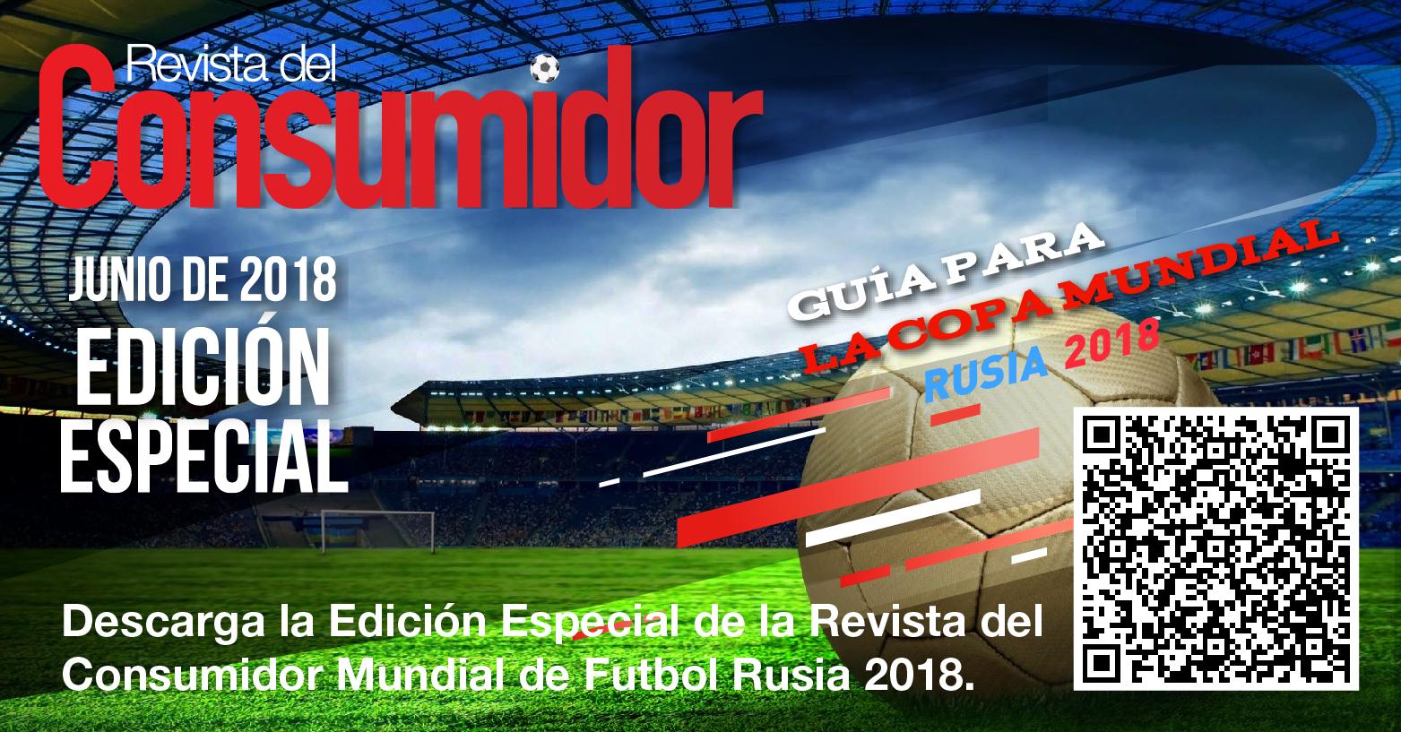 Edición Especial Revista del Consumidor Mundial Rusia 2018.   cms uploads image file 410055 Banners RevistaRusia2018A-02-02 b394541034b57