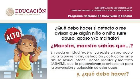 ORIENTACIONES PARA LA PREVENCIÓN, DETECCIÓN Y ACTUACIÓN EN CASOS DE ABUSO SEXUAL INFANTIL, ACOSO ESCOLAR Y MALTRATO EN LAS ESCUELAS DE EDUCACIÓN BÁSICA
