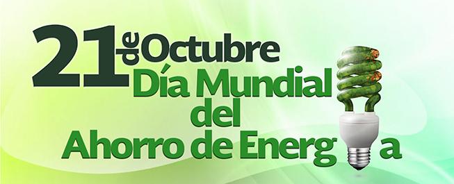 Resultado de imagen para Día Mundial del Ahorro de Energía