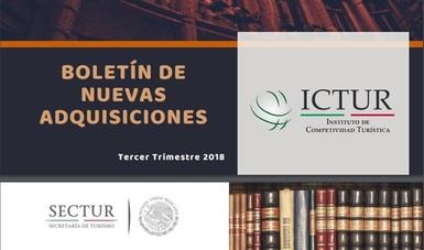 Boletín de Nuevas Adquisiciones del Instituto de Competitividad Turística