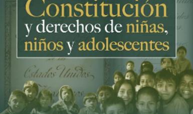 El Instituto Nacional de Estudios Históricos de las Revoluciones de México prepara el Foro La Constitución y derechos de las niñas, los niños y los adolescentes