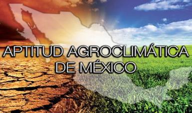 Aptitud agroclimática de México