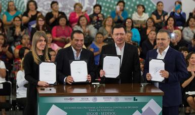 La Secretaría de Gobernación y la Secretaría de Desarrollo Social, firmaron el convenio Acciones para Prevenir la Violencia Contra las Mujeres.