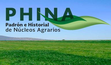 Imagen de campo y cielo azul, con la siguiente leyenda: El Padrón e Historial de Núcleos Agrarios (PHINA).