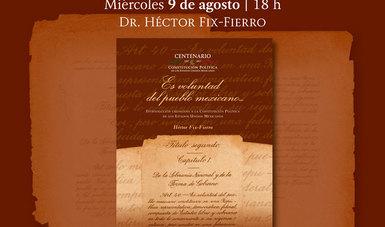 Presentarán libro Es voluntad del pueblo mexicano, sobre la historia constitucional de México