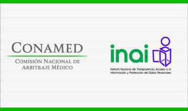 La CONAMED es reconocida por el Instituto Nacional de Transparencia, Acceso a la Información y Protección de Datos Personales (INAI)