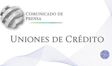 Comunicado de Prensa 88/2017 Uniones de Crédito