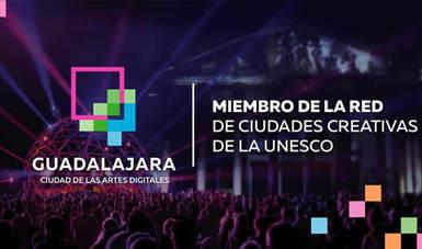 Ciudad Creativa Digital de Guadalajara ingresa a red de la UNESCO